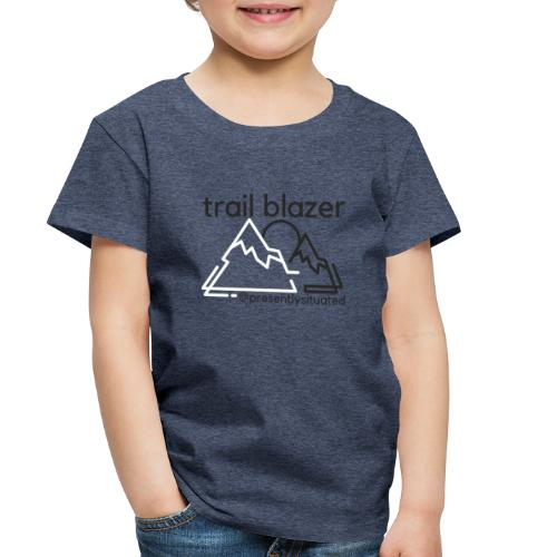 Trail blazer - Toddler Premium T-Shirt