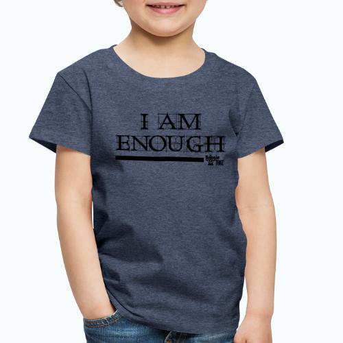 ENOUGH - Toddler Premium T-Shirt