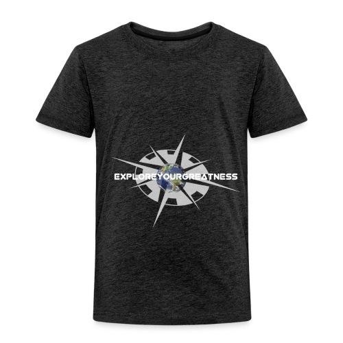 ExploreYourGreatness white - Toddler Premium T-Shirt