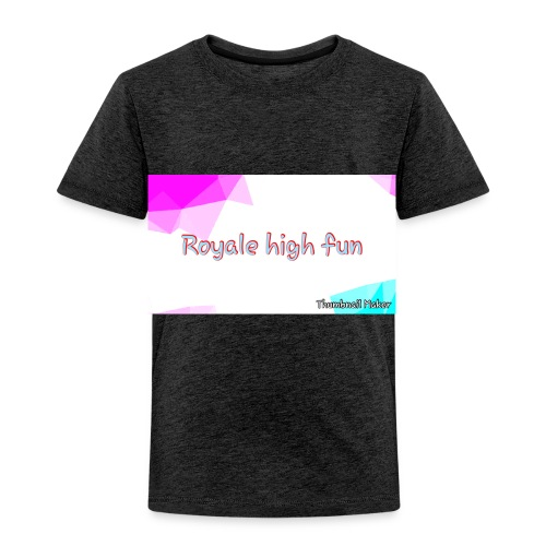Royale high fun - Toddler Premium T-Shirt