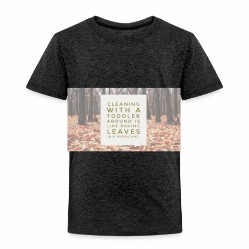 CleanLeaves - Toddler Premium T-Shirt