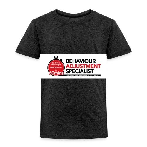 Behaviour Adjustment Specialist - Toddler Premium T-Shirt
