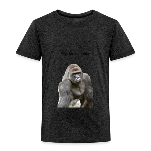 Pray for Harambe - Toddler Premium T-Shirt