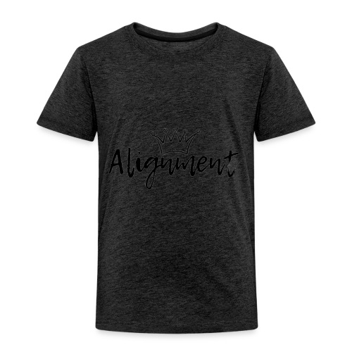 Alignment Crown Tees & Hoodie - Toddler Premium T-Shirt
