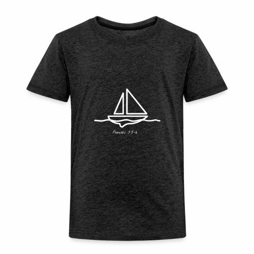 Sailboat logo, Proverbs 3:5-6 white 1 - Toddler Premium T-Shirt