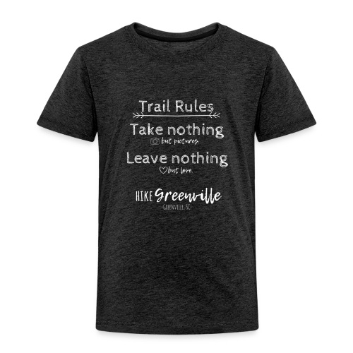 Trail Rules- White - Toddler Premium T-Shirt