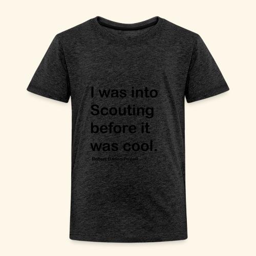 BP Fake cool quote - Toddler Premium T-Shirt