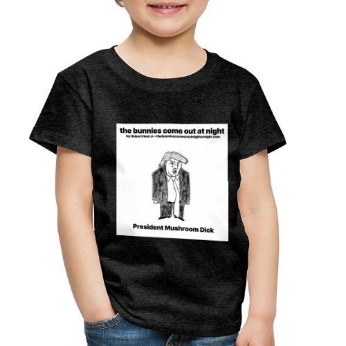 tbcoan Mushroom Dick - Toddler Premium T-Shirt