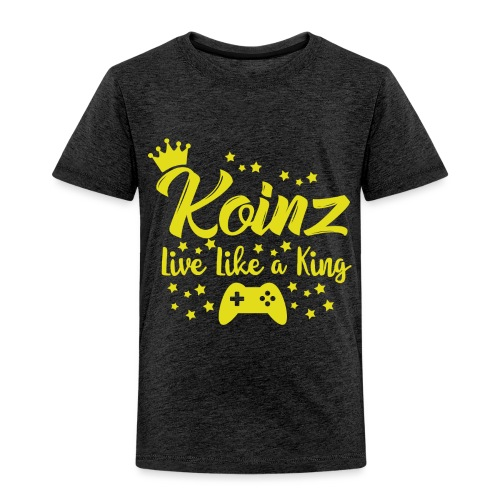 Live Like A King - Toddler Premium T-Shirt