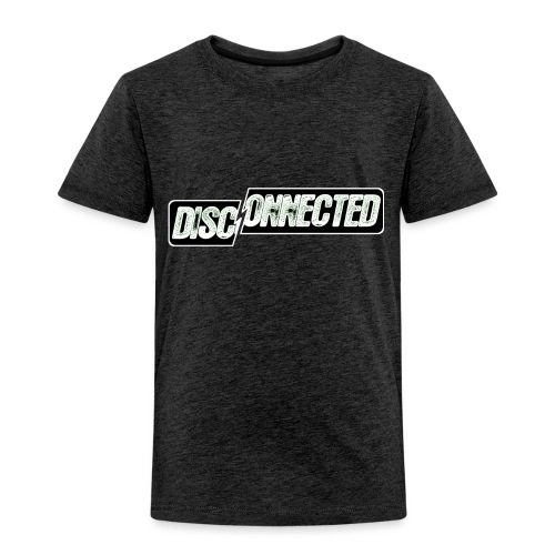 Disconnected - Toddler Premium T-Shirt