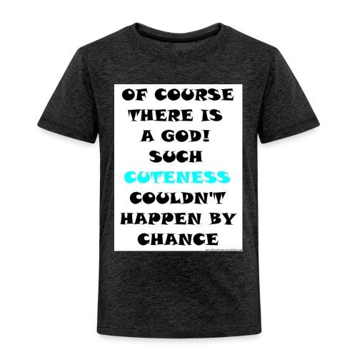 Cuteness Blue - Toddler Premium T-Shirt