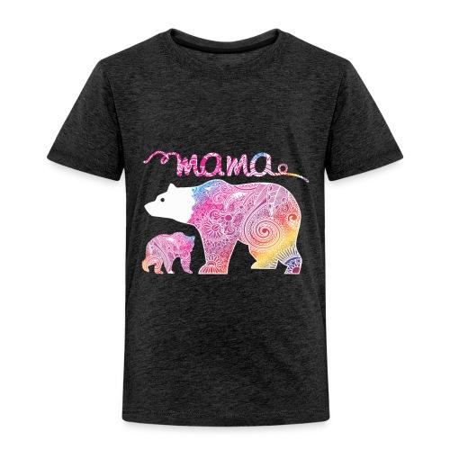 Mama Bear, Mommy Bear, Mother Bear, Mummy Bear - Toddler Premium T-Shirt