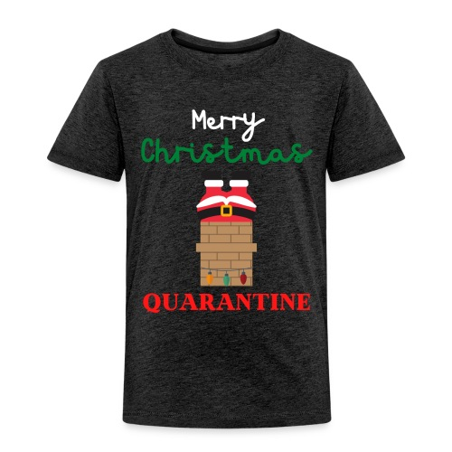 Merry Christmas Quarantine - Very Ugly Christmas - Toddler Premium T-Shirt
