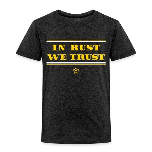 trust - Toddler Premium T-Shirt