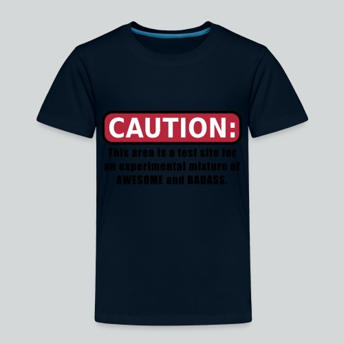 Awesome and Badass - Toddler Premium T-Shirt