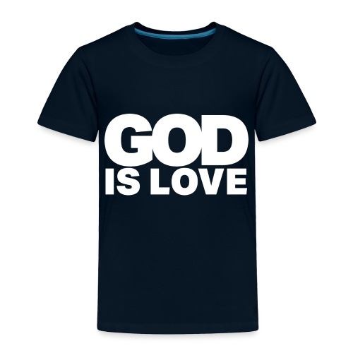 God Is Love - Ivy Design (White Letters) - Toddler Premium T-Shirt