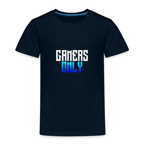Gamers only - Toddler Premium T-Shirt