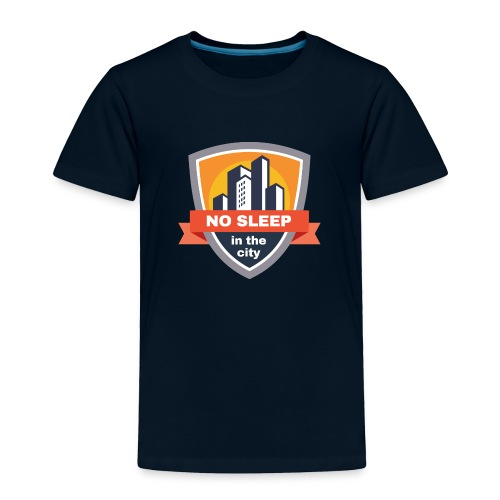 No sleep in the city   Colorful Badge Design - Toddler Premium T-Shirt