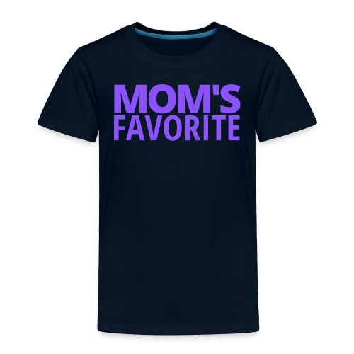 Mom's Favorite (in purple letters) - Toddler Premium T-Shirt