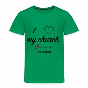 I Love My Church! - Toddler Premium T-Shirt