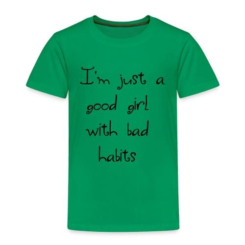 Just a good girl - Toddler Premium T-Shirt