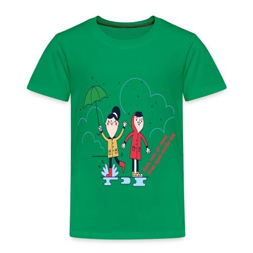 rain go away - Toddler Premium T-Shirt