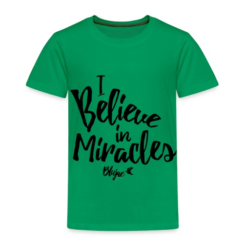 I Believe In Miracles Tee - Toddler Premium T-Shirt
