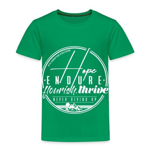 Hope Endure - Toddler Premium T-Shirt