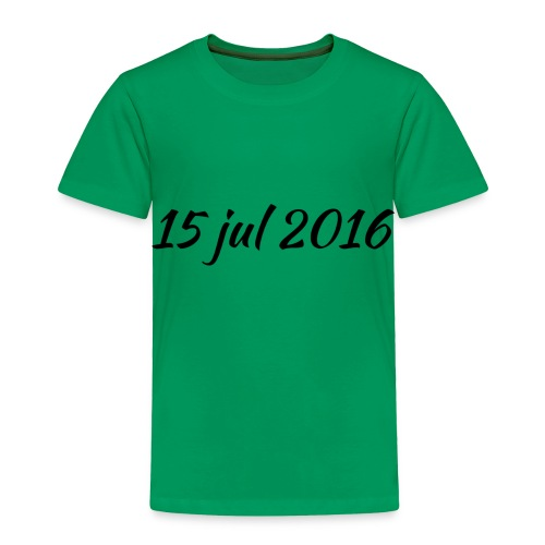 15 Jul 2016 - - Toddler Premium T-Shirt