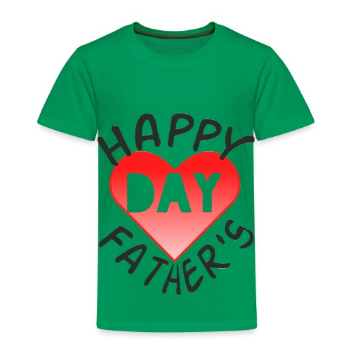 New collection for FATHER'S DAY - Toddler Premium T-Shirt