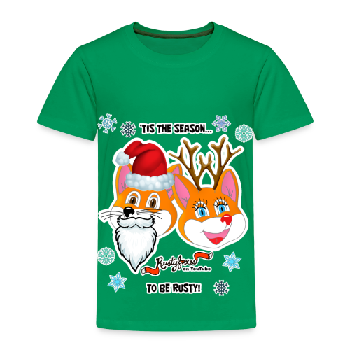 'Tis the Season - Toddler Premium T-Shirt