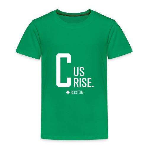 C Us Rise Boston Basketball TShirt - Toddler Premium T-Shirt