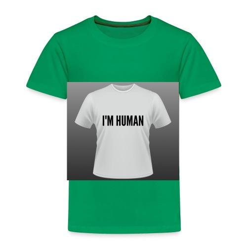 i m human - Toddler Premium T-Shirt