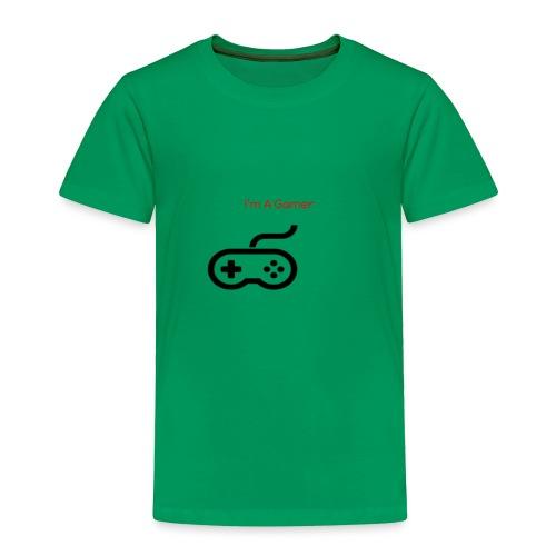 I'm A Gamer - Toddler Premium T-Shirt