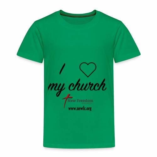 I Love My Church! - Toddler Premium T-Shirt