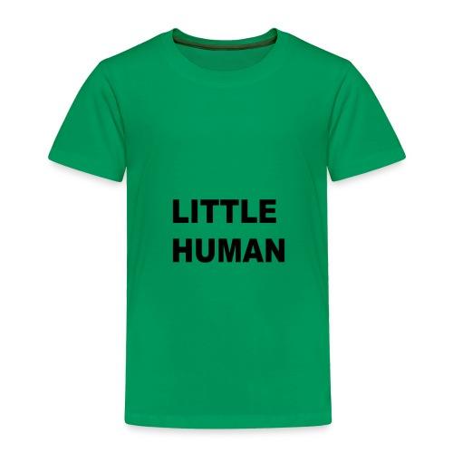 LITTLE HUMAN - Toddler Premium T-Shirt