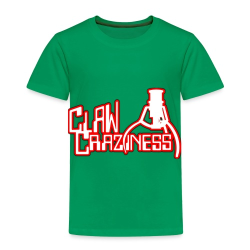Claw Crazy - Toddler Premium T-Shirt