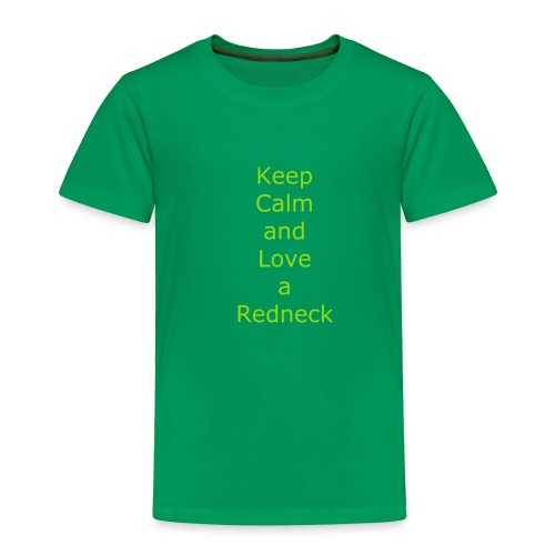 Keep_Calm_and_Love_a_Redneck - Toddler Premium T-Shirt