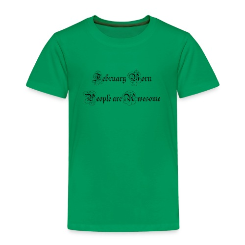 Feb - Toddler Premium T-Shirt