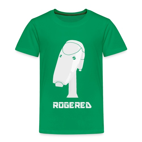 Rogered - Toddler Premium T-Shirt