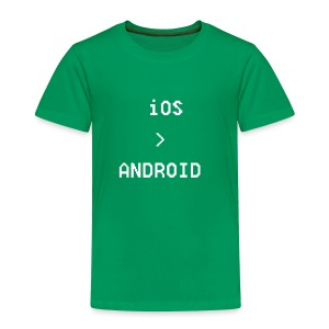 iOS is greater than Android - Toddler Premium T-Shirt