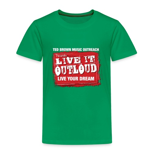 Live It OutLoud Logo - Toddler Premium T-Shirt