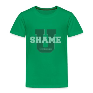 Shame On You Series by Teresa Mummert - Toddler Premium T-Shirt