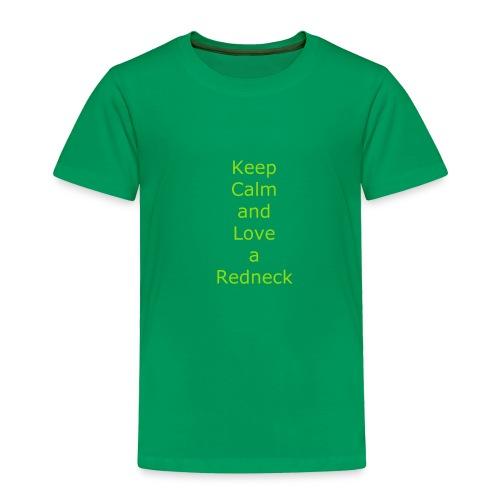 Keep_Calm_and_Love_a_Redneck - Toddler Premium T-Shirt