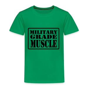 Military Grade Muscle Black - Toddler Premium T-Shirt