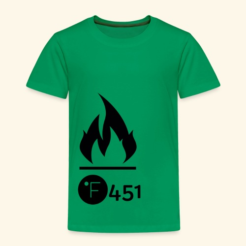 Farenheit 451 - Toddler Premium T-Shirt