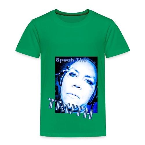 SpeakTheTruth - Toddler Premium T-Shirt