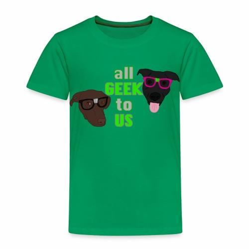 Geeky Dogs - Toddler Premium T-Shirt