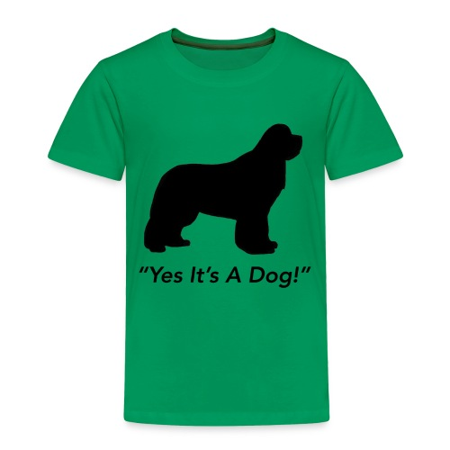 Yes Its A Dog - Toddler Premium T-Shirt