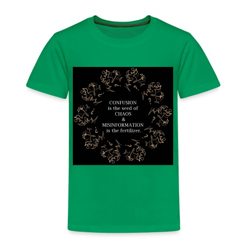 Chaos confusion - Toddler Premium T-Shirt
